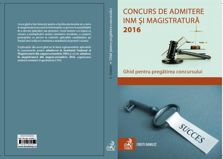 http://www.beckshop.ro/concurs_de_admitere_la_inm_si_magistratura_2016_ghid_pentru_pregatirea_concursului-p7214.html